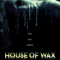 House of Wax (2005 film)